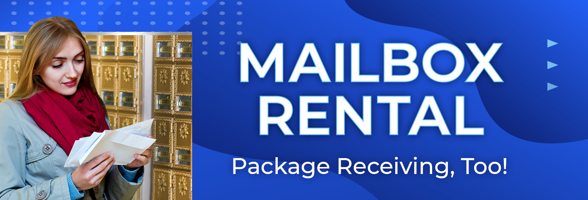 Mailbox Rental - Package Receiving, Too!